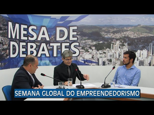 SEMANA GLOBAL DO EMPREENDEDORISMO | MESA DE DEBATES - 20.11