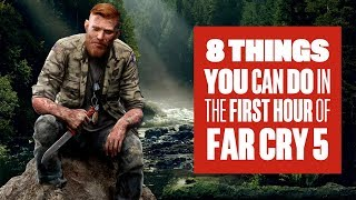 8 Things You Can Do in The First Hour of Far Cry 5 - New Far Cry 5 Gameplay