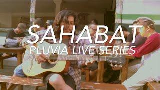 Baixar Ismam Saurus - Sahabat (Pluvia Live Series)