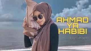 Download Lagu AHMAD YA HABIBI   Sholawat Versi Dangdut Koplo   Subhanallah Sejuk di Hati mp3