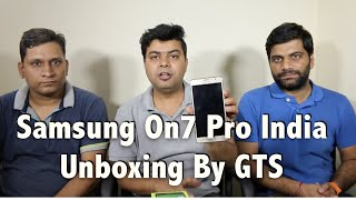 Samsung On7 Pro India Unboxing, First Look Review By GTS