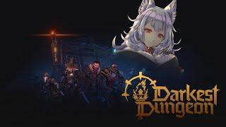 【DARKEST DUNGEON 2】 RELEASE DAY HYPE【NIJISANJI EN   Nina Kosaka】