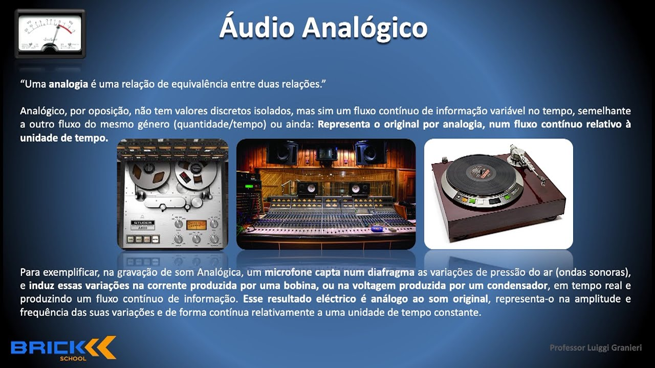 ÁUDIO ANALÓGICO X DIGITAL