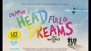 Coldplay - A Head Full of Dreams - Trailer Oficial UCI Cinemas