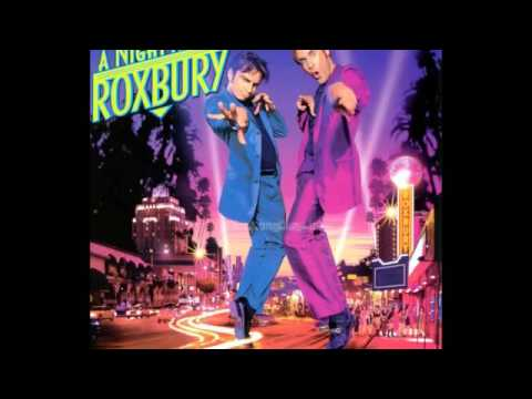 A Night At The Roxbury Soundtrack