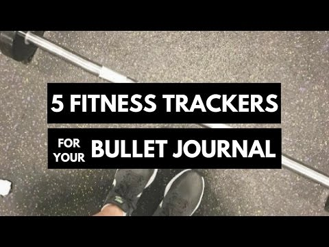 5 Fitness Trackers for Your Bullet Journal