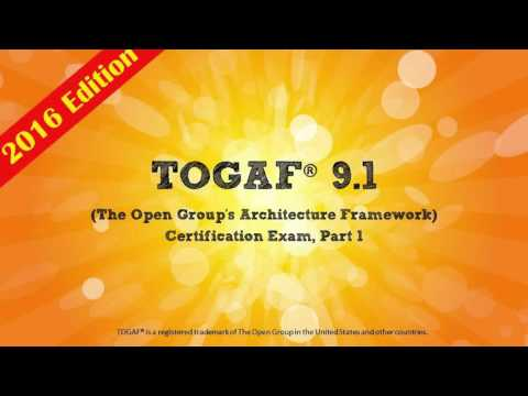 TOGAF 9.1 Part 1 Foundation - The Most Affordable Training Anywhere