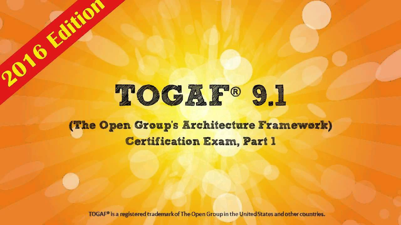 Togaf 91 Part 1 Foundation The Most Affordable Training Anywhere