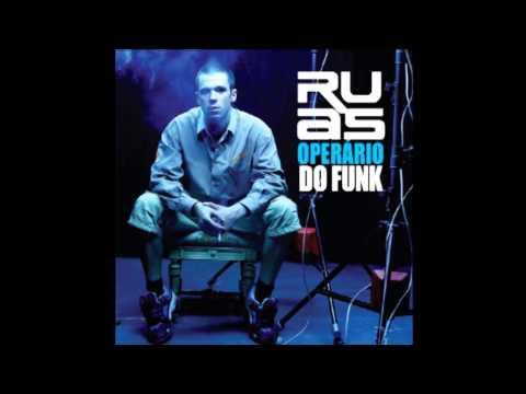 Ruas - Operário do Funk [ÁLBUM COMPLETO] [2007]