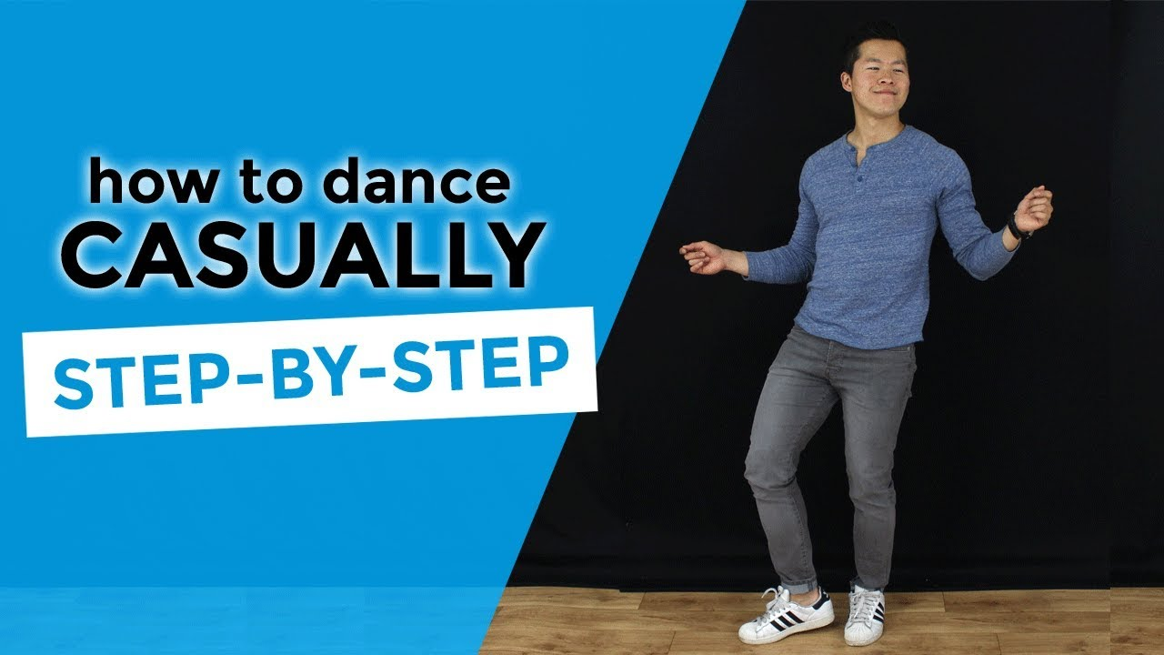 How To Dance Casually STEP-BY-STEP | Beginner's Dance Tutorial
