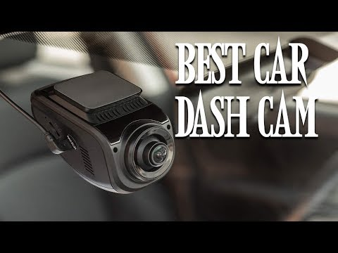 10 Best Dash Cam 2018-2019 - Best Dash Camera For Cars