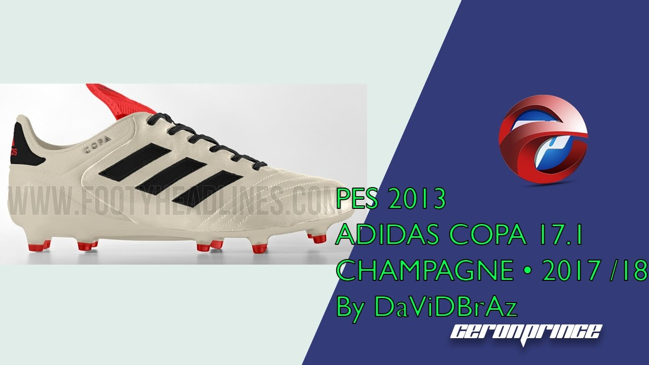 sports shoes a6ac7 e6ca4 PES 2013  New Boots • ADIDAS COPA 17.1 CHAMPAGNE • 2017  2018