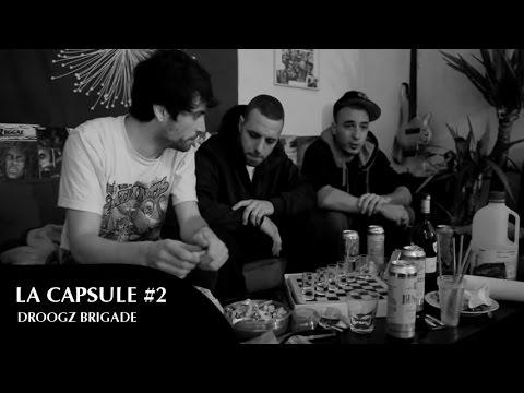 Youtube: LA CAPSULE #2 / DROOGZ BRIGADE