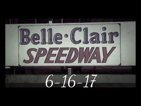 BELLE-CLAIR SPEEDWAY 6-16-17