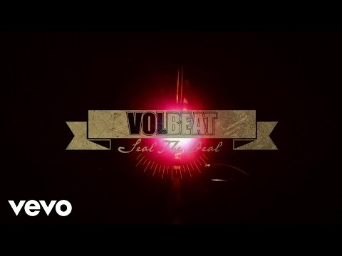 Volbeat - Seal The Deal (Lyric Video)