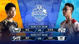 MZ vs CES | SP vs IGP [Vòng 9 - 29.08] - Đấu Trường Danh Vọng Mùa Đông 2019