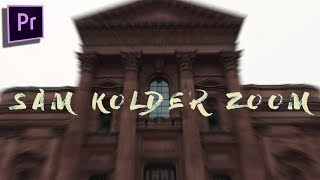 Sam Kolder Smooth Zoom Transition (EASY)[Adobe Premiere 2017]