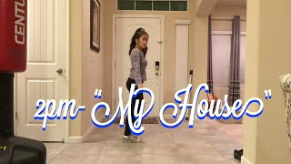 "Yasmin Marcelo- 2pm ""My House"" dance cover (progress check 1)"