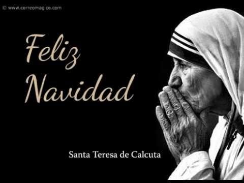La Navidad Segun Santa Teresa De Calcuta Youtube