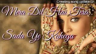 WhatsApp status video song ~_mera pyar tujhse....Sada ye Kahega ~