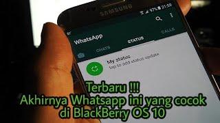 Terbaru !!! Akhirnya Whatsapp Ini Yang Cocok Di Blackberry Os 10
