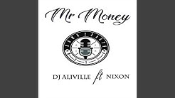 Mr Money (feat. Nixon)