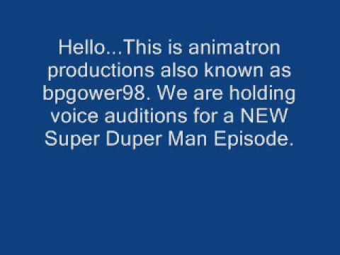 Super Duper Man Episode Voice Auditions