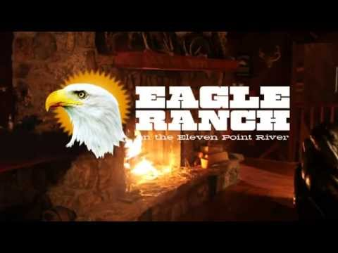 Eagle Ranch retreat on the Eleven Point River, Missouri.  For Sale