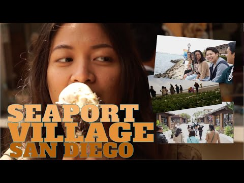 Things to do at Seaport Village, San Diego