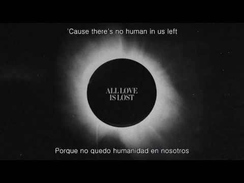Architects - All Love Is Lost (Lyrics/Sub Español)