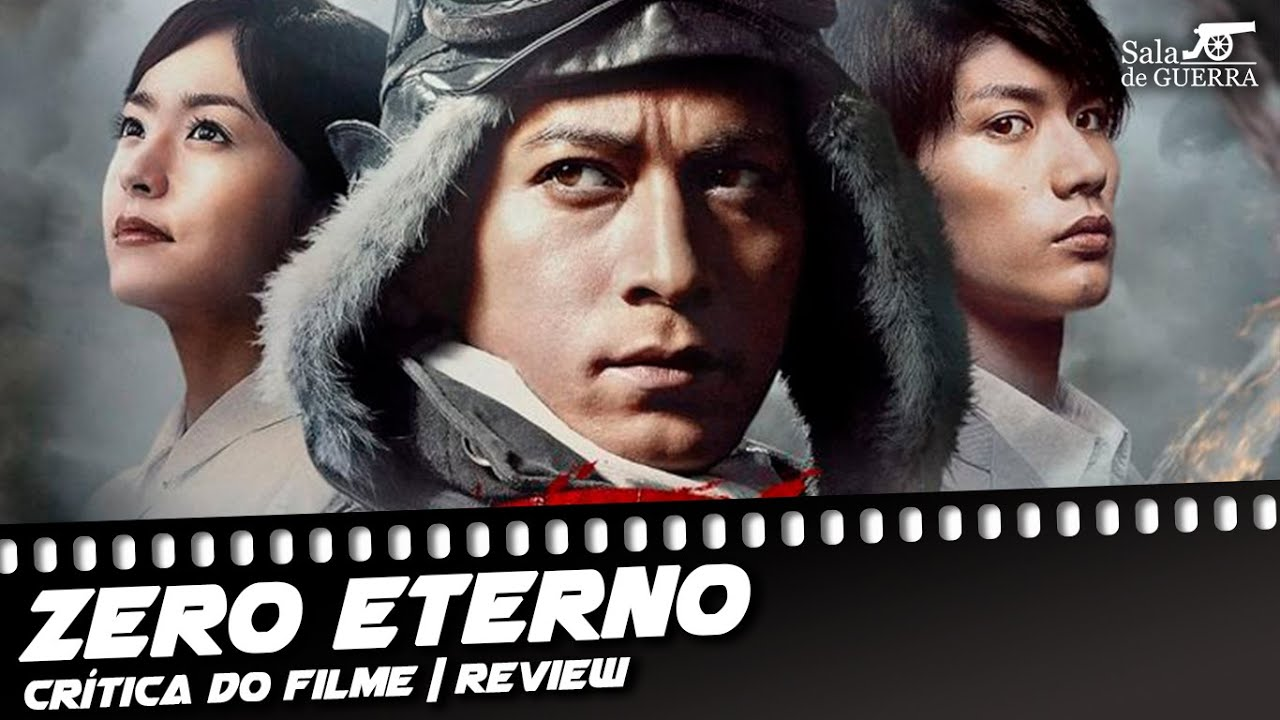 Zero Eterno (2013) | Crítica | Review