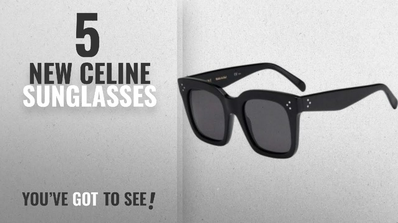704a81a333 Top 10 Celine Sunglasses   Winter 2018    Celine Sunglass CL 41076 S ...