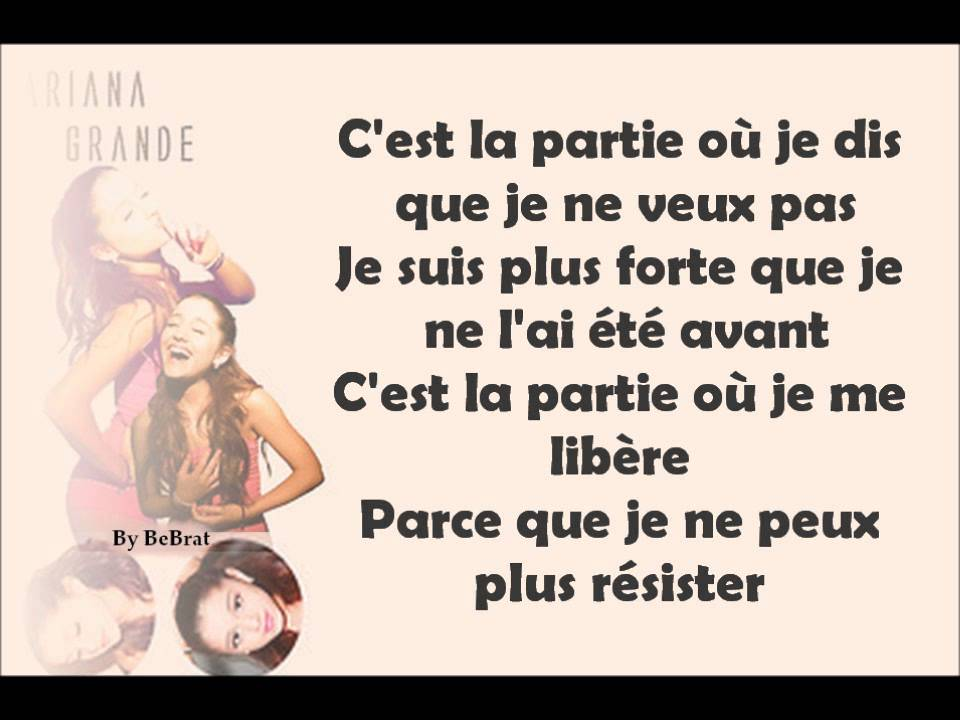 ariana grande break free ft zedd traduction fran aise youtube. Black Bedroom Furniture Sets. Home Design Ideas