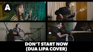 Don't Start Now (Dua Lipa Cover) | The Andertones