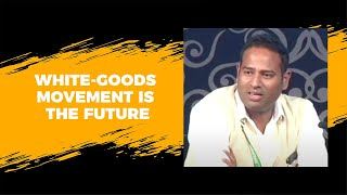 White-goods movement is the future