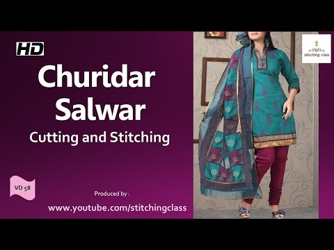 Churidar Salwar Cutting and Stitching