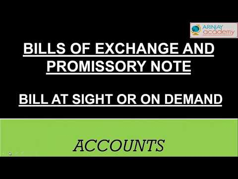 Bills of exchange and promissory note - Bill at sight or demand