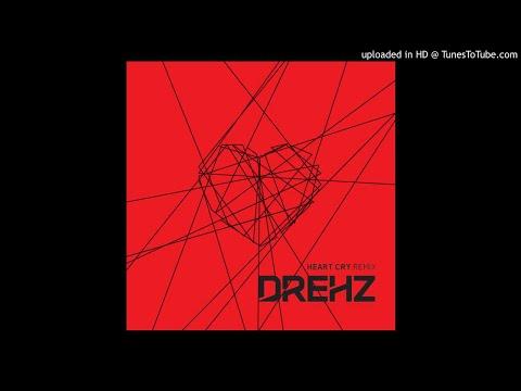 Drehz - Heart Cry (DJ michbuze Kizomba Remix 2018 v 2.0 Instrumental)
