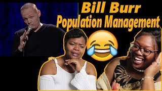 "BILL BURR BEST BIT😂 Mom reacts to Bill Burr ""Population Management"" Reaction"