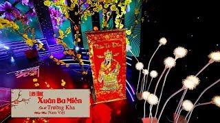 Liên Khúc Nhạc Xuân Mậu Tuất, Nhạc Tết 2018 - Xuân Ba Miền