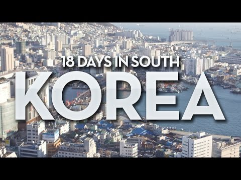 Korea Trip | 18 Days in South Korea