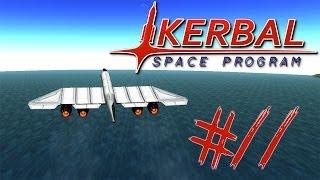 Kerbal Space Program - Part 11 | I MADE A PLANE!!