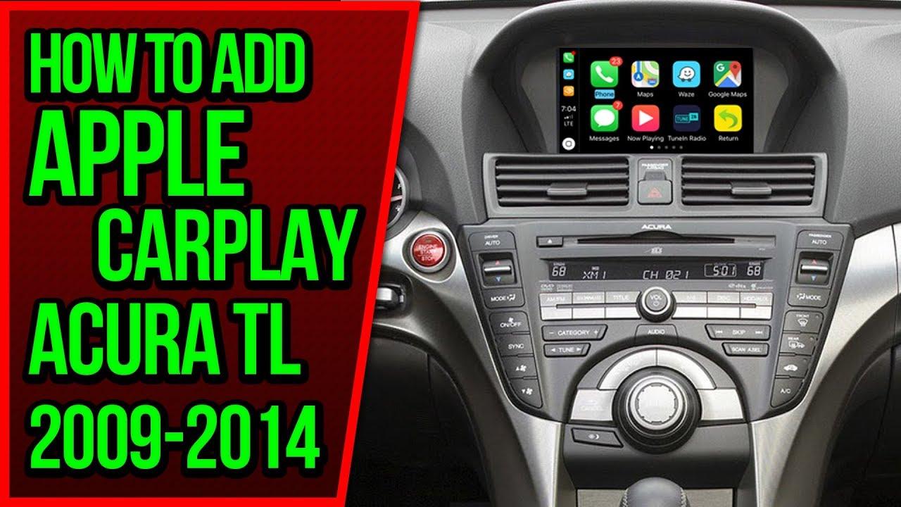 Acura Tl 2009 2014 Navtool Navigation Video Interface Add Apple Car Smartphone Mirroring Carplay Youtube