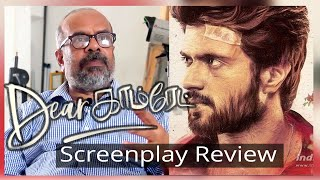 Dear Comrade | Vijay Devarakonda | Rashmika | A Detailed Screenplay Review | ScreenWrite |