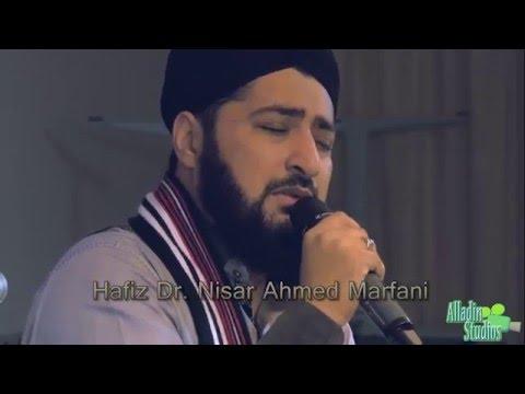 Hafiz Dr. Nisar Ahmed Marfani - Me ke be wuke