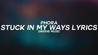 Phora Stuck In My Ways Ft 6lack Audio