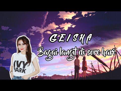 Lagu Bagaikan Langit Di Sore Hari (lirik) Cinegram// Cover Geisha