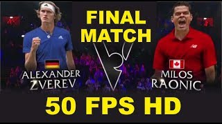 Alexander Zverev v Milos Raonic | Laver Cup 2019 FULL FINAL MATCH | 50 FPS HD