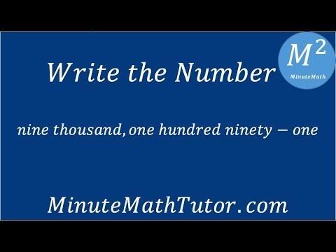 Write: Nine Thousand, One Hundred Ninety-one