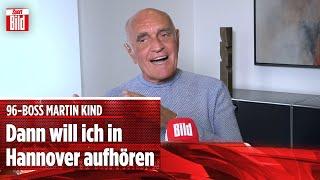 Hannover-Boss Martin Kind über 50+1, Corona-Verluste und die Bundesliga